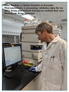 Peter Meehan, a Senior Scientist at Ascendia Pharmaceuticals, is processing validation data for an HPLC Assay and Related Substances method that uses Photodiode Array Detection.