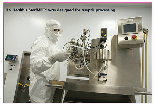 LLS Health's SteriMillTM was designed for aseptic processing.