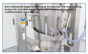 Recro Gainesville supports challenging development and manufacturing projects for oral solid dosage forms, such as those with complex modified-release requirements.