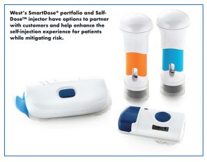 West's SmartDose® portfolio and Self- DoseTM injector have options to partner with customers and help enhance the self-injection experience for patients while mitigating risk.
